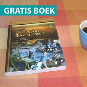 Bestel het gratis boek God werkt door mensen